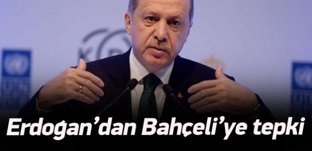 Cumhurbaşkanı Erdoğan'dan Bahçeli'ye sert tepki