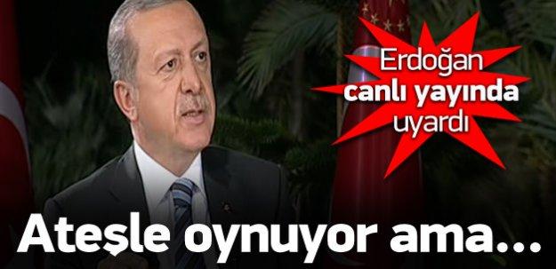 Cumhurbaşkanı Erdoğan: İsrail ateşle oynuyor