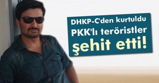 DHKP-C'den kurtuldu, PKK'lı teröristler şehit etti