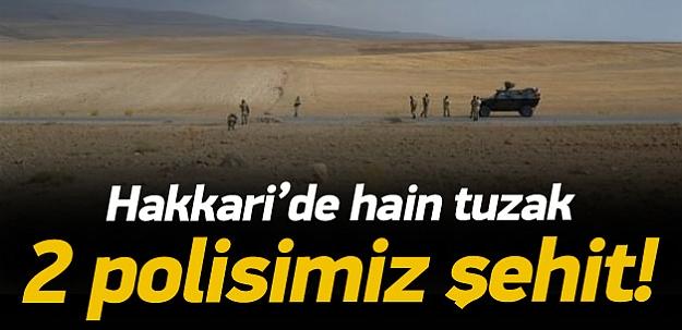 Hakkari'de hain tuzak: 2 şehit