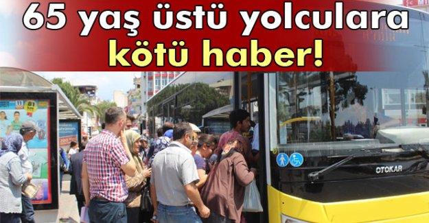 Halk otobüsleri 65 yaş ve üstünü artık ücretsiz taşımayacak