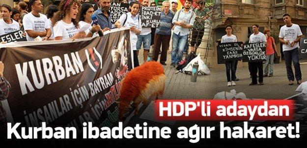 HDP'li adaydan kurban ibadetine ağır hakaret!