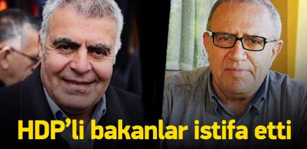 HDP'li bakanlar istifa etti