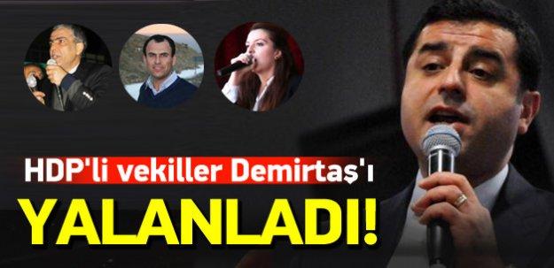HDP'li vekillerin söylemleri Demirtaş'ı yalanlıyor
