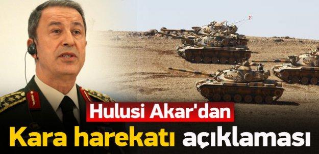 Hulusi Akar'dan 'kara harekatı' açıklaması