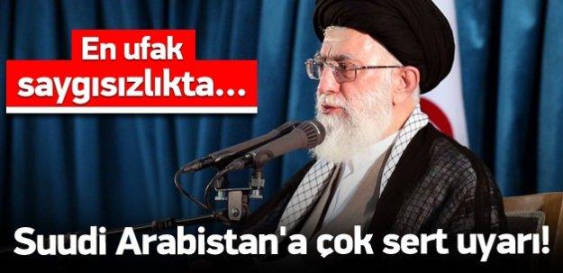 İran'dan Suudi Arabistan'a çok sert uyarı!