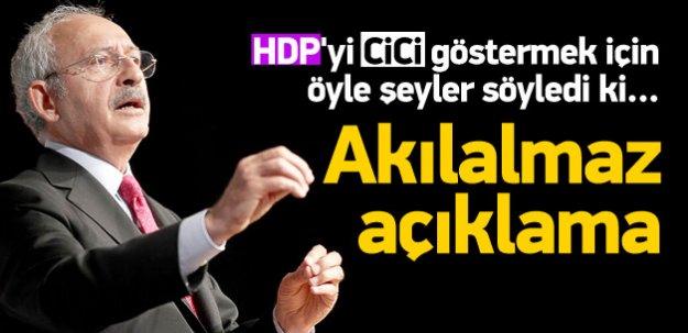 Kılıçdaroğlu'ndan akılalmaz açıklama