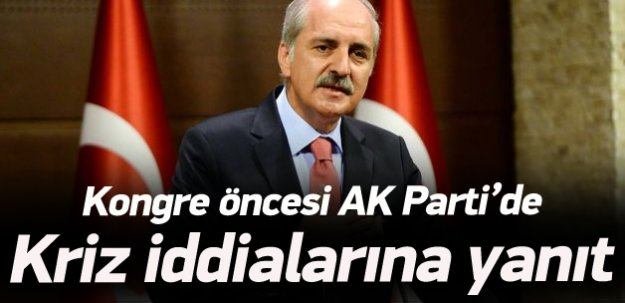 Kurtulmuş'tan 'AK Parti'de kriz' açıklaması