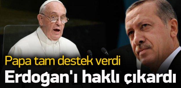 Papa'dan Erdoğan'ı haklı çıkaran konuşma