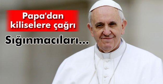 Papa'dan kiliselere çağrı: 'Sığınmacıları ağırlayın'
