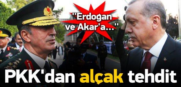 PKK'dan Akar ve Erdoğan'a alçak tehdit