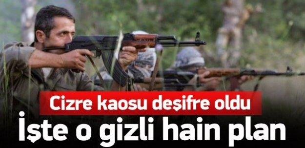 PKK'nın Cizre planı deşifre oldu