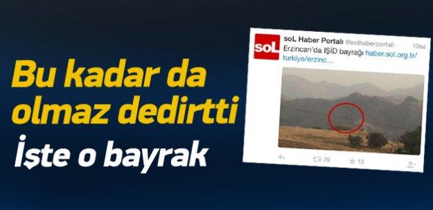 Sol Haber'in 'IŞİD bayrağı' yalanı ortaya çıktı