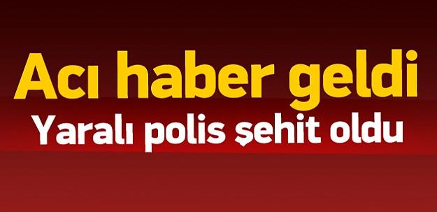 Tunceli'deki saldırıda yaralanan polis şehit oldu