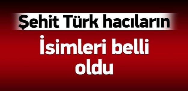 Türk hacıların kimlikleri belli oldu
