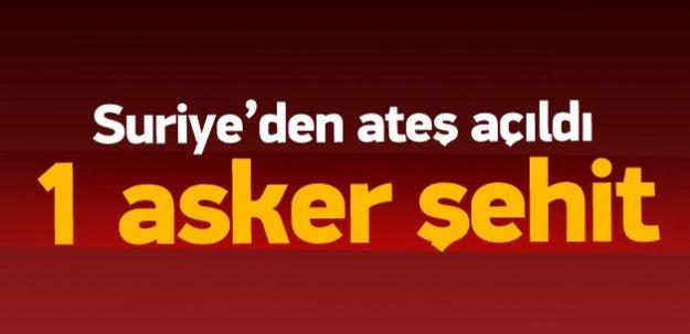 Türkiye sınırına ateş açıldı! 1 asker şehit