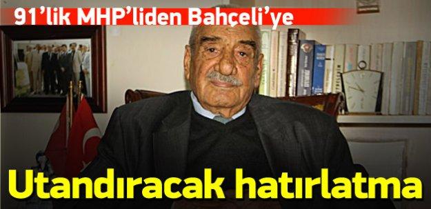 91'lik MHP'liden Bahçeli'ye sitem!