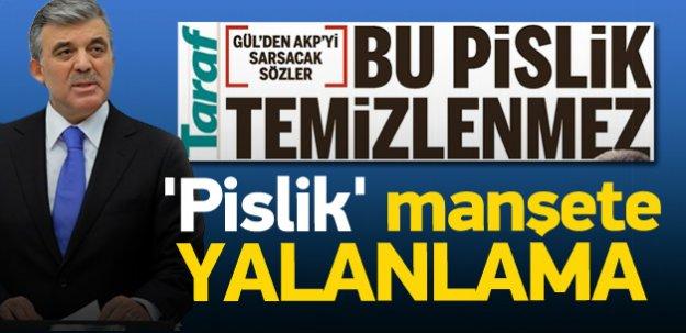 Abdullah Gül'den Taraf'ın manşetine yalanlama
