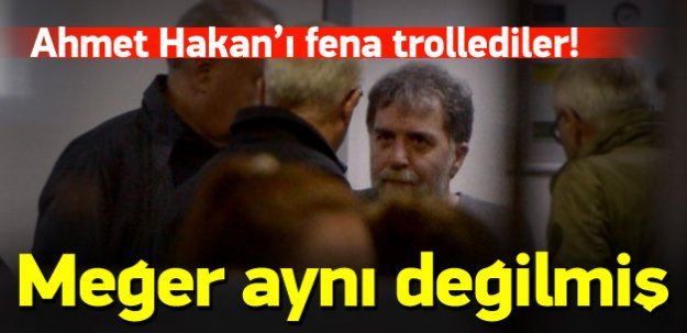 Ahmet Hakan'ı fena trollediler!