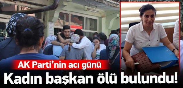 AK Parti kadın kolları başkanı ölü bulundu!