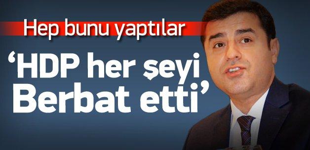 Akdoğan: HDP her şeyi berbat etti