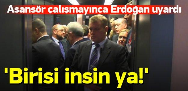 Asansör çalışmayınca Erdoğan uyardı!