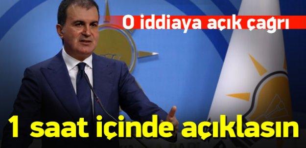 Çelik: Kılıçdaroğlu 1 saat içinde açıklasın