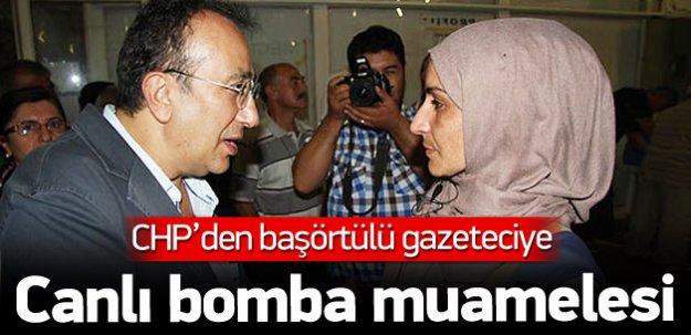 CHP'den başörtülü gazeteciye canlı bomba muamelesi
