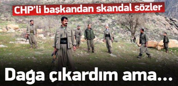 CHP'li başkan: Yaşlı olmasaydım dağa çıkardım