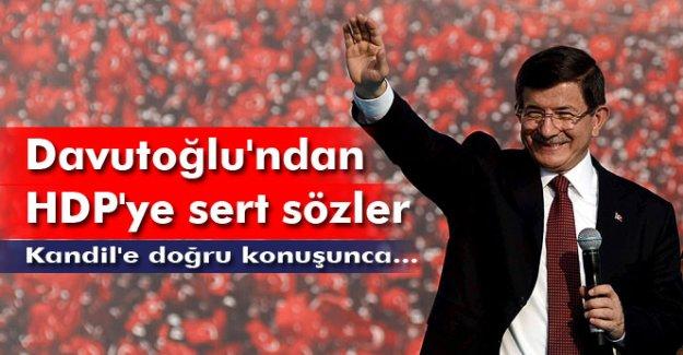 Davutoğlu'ndan HDP'ye sert sözler: Kandil'e doğru konuşunca kulaklarını çekiyorlar
