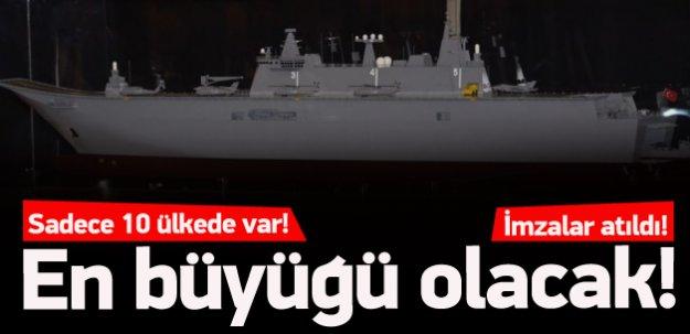 En büyük askeri gemisi için imzalar atıldı