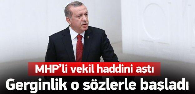 Erdoğan MHP gerginliği o sözle başladı