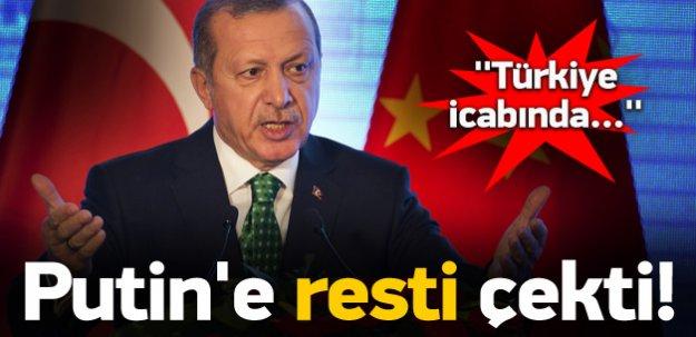 Erdoğan Putin'e rest çekti: Eğer yapmazlarsa...