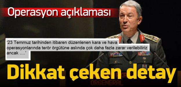 Genelkurmay Başkanı'ndan operasyon açıklaması!