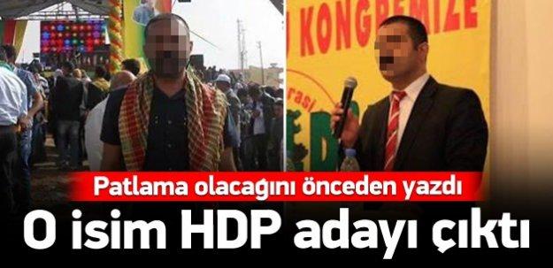 HDP'nin aday adayı patlamayı önceden yazdı