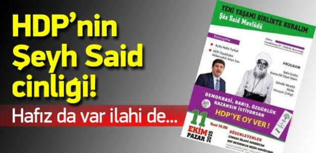 HDP Şeyh Said'i malzeme etti mevlüt okutacak