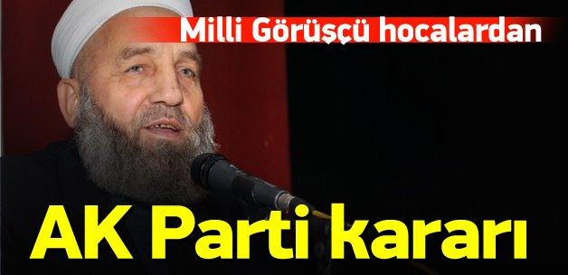 Milli Görüşçü hocalardan AK Parti kararı