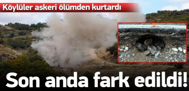 PKK'nın hain tuzağı son anda fark edildi