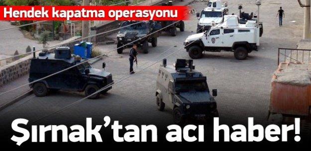 Şırnak'tan acı haber: 1 polis şehit!
