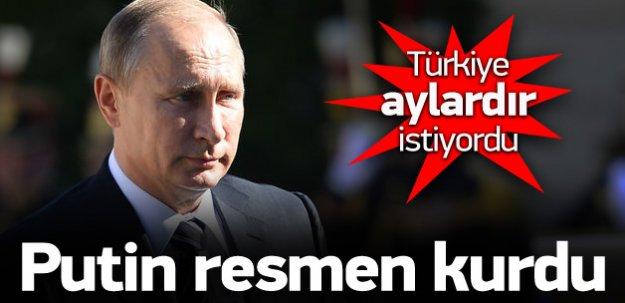 Türkiye aylardır istiyordu, Putin resmen kurdu
