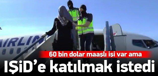 60 bin dolar maaşı var ama IŞİD'e katılıyor!