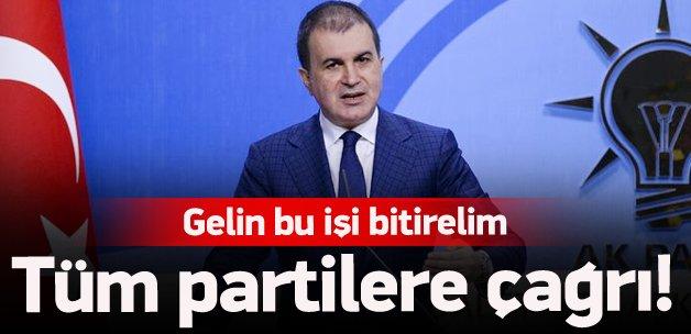 AK Parti'den tüm partilere çağrı