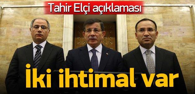 Başbakan Davutoğlu: iki ihtimal var