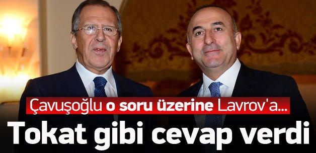 Çavuşoğlu'ndan Lavrov'a tokat gibi cevap