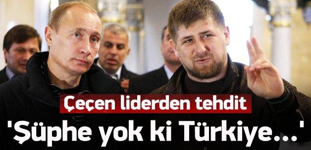 Çeçen liderden Türkiye'ye tehdit