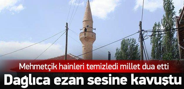 Dağlıca'da halk ezan sesine kavuştu