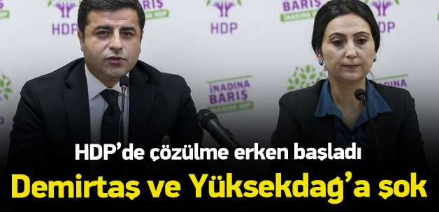 Demirtaş ve Yüksekdağ'a şok!HDP'de çözülme başladı