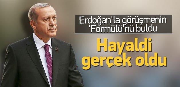 """Erdoğan ile görüşmenin """"formülü""""nü buldu"""