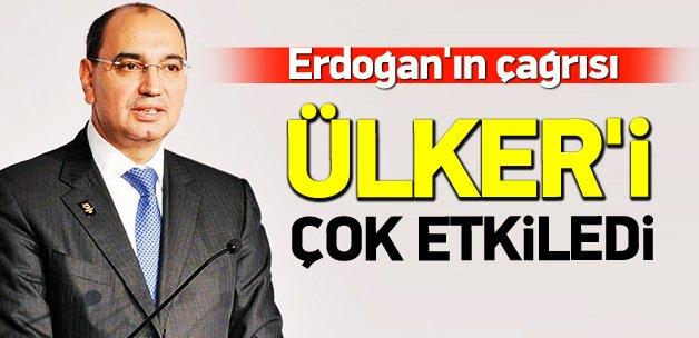 Erdoğan'ın çağrısı Ülker'i çok etkiledi