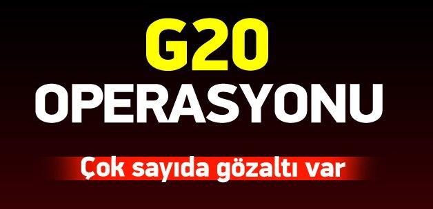 G20 öncesi DAEŞ operasyonu: 20 gözaltı